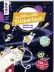 Das Hin-und-weg-Stickerbuch - Weltall und Raumschiffe