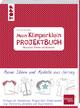 Mein Klimperklein Projektbuch, Gestalten, Planen und Ausmalen