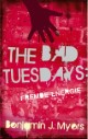 The Bad Tuesdays - Fremde Energie