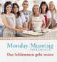 Monday Morning Cooking Club - Das Schlemmen geht weiter