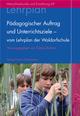 Pädagogischer Auftrag und Unterrichtsziele - vom Lehrplan der Waldorfschule