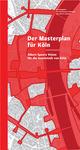 Der Masterplan für Köln
