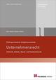 Prüfungsorientierte Aufgabensammlung Unternehmensrecht
