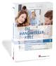 Die Handwerker-Fibel 3 - Unternehmensführungsstrategien entwickeln