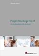 Projektmanagement im Handwerksbetrieb umsetzen