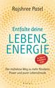 Das Geheimnis deiner Lebensenergie