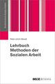 Lehrbuch Methoden der Sozialen Arbeit