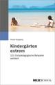 Kindergärten extrem
