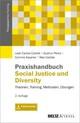 Praxishandbuch Social Justice und Diversity