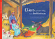 Elias auf dem Weg nach Betlehem. Ein Folien-Adventskalender zum Vorlesen und Gestalten eines Fensterbildes