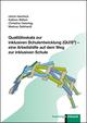Qualitätsskala zur inklusiven Schulentwicklung (QU!S) - eine Arbeitshilfe auf dem Weg zur inklusiven Schule