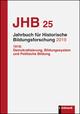 Jahrbuch für Historische Bildungsforschung Band 25 (2019)