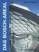 Das Bosch-Areal