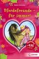 Pferdefreunde - für immer!