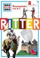 R wie ...Ritter