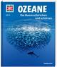 Die Meere erforschen und schützen