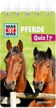 WAS IST WAS Quiz Pferde