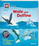 WAS IST WAS Junior - Wale und Delfine