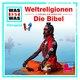 Weltreligionen/Die Bibel