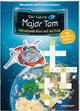 Der kleine Major Tom. Rätselspaß: Blick auf die Erde