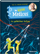 Der kleine Medicus - Ein gefährlicher Auftrag