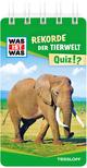 WAS IST WAS Quiz Rekorde der Tierwelt