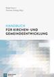 Handbuch für Kirchen- und Gemeindeentwicklung