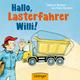 Hallo, Lasterfahrer Willi!
