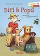 Bifi und Pops - Mission Hundeschule