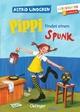 Pippi findet einen Spunk