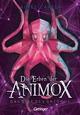 Die Erben der Animox. Das Gift des Oktopus