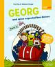 Georg und seine sagenhaften Reisen 2