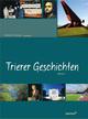 Trierer Geschichten 2