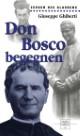 Don Bosco begegnen