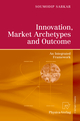 Innovation, Market Archetypes and Outcome