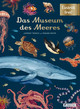 Das Museum des Meeres