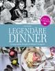 Legendäre Dinner: Unvergessliche Rezepte berühmter Gastgeber