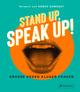 Stand up, Speak up! - Große Reden kluger Frauen