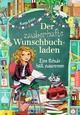 Der zauberhafte Wunschbuchladen - Eine Schule hält zusammen