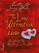 The Law of Attraction: Liebe