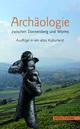 Archäologie zwischen Donnersberg und Worms