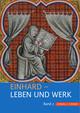 Einhard - Leben und Werk II