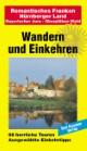 Romantisches Franken/Nürnberger Land/Bayerischer Jura/Oberpfälzer Wald