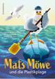 Mats Möwe und die Plastikplage
