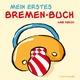 Mein erstes Bremen-Buch