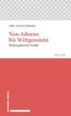 Von Adorno bis Wittgenstein