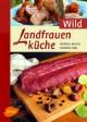 Landfrauenküche: Wild