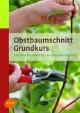 Obstbaumschnitt Grundkurs