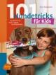 101 Hundetricks für Kids