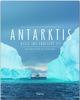 Antarktis - Reise ins südliche Eis